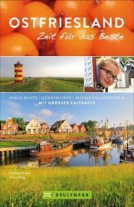Ostfriesland-Zeit-fuer-das-Beste-Highlights-Geheimtipps-Wohlfuehladressen