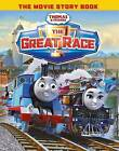 Thomas & Friends: The Great Race Movie Storybook by Egmont UK Ltd (Paperback, 2016)
