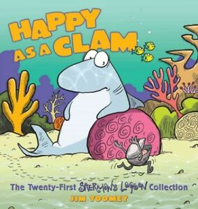 Happy-As-a-Clam-The-Twenty-First-Sherman-039-s-Lagoon-Collection-Paperback-by