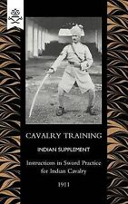 Cavalry Training Indian SupplementInstructions for Sword Practice for Indian...