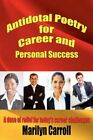 Antidotal Poetry for Career and Personal Success 9781434332776 Paperback 2007