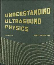 Understanding Ultrasound Physics by Sidney K. Edelman (2012, Hardcover, 4th Edition)