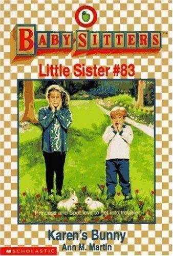 Karen's Bunny (Baby-sitters Little Sister) by Martin, Ann M.