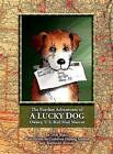 The Further Adventures of a Lucky Dog: Owney, U.S. Rail Mail Mascot by Dirk Wales (Hardback, 2009)