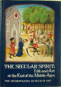 THE-SECULAR-SPIRIT-LIFE-AND-ART-AT-THE-END-OF-THE-MIDDLE-AGES-TIMOTHY-HUSBAND