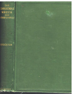 The-Christmas-Wreck-amp-Other-Stories-By-Frank-Stockton-1887-Rare-Antique-Book