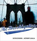 The Brooklynites by Seth Kushner, Anthony LaSala (Hardback, 2007)
