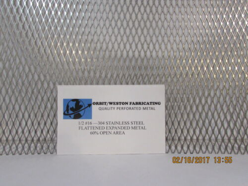 "1//2 X #16 304 STAINLESS STEEL  FLATTENED EXPANDED METAL---18/"" X 34/"""