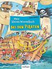 Mein kleines Wimmelbuch - Bei den Piraten von Guido Wandrey (1901, Gebundene Ausgabe)