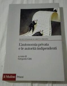 L-039-autonomia-privata-e-le-autorita-indipendenti-La-metamorfosi-del-contratto