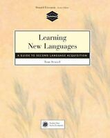 Learning New Languages: A Guide to Second Language Acquisition by Scovel, Tom