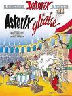 Asterix Gliaire by Rene Goscinny (Paperback, 2015)