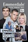 Official ITV Emmerdale Annual: 2011 by Grange Communications Ltd (Hardback, 2010)