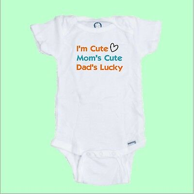 funny I/'M CUTE MOM/'S HOT DAD/'S LUCKY Cotton Infant Bodysuit