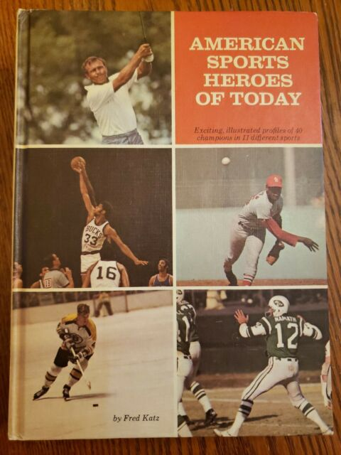 AMERICAN SPORTS HEROES OF TODAY By Fred Katz - Hardcover