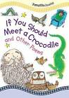 If You Should Meet a Crocodile: And Other Poems by Gareth Stevens Publishing (Hardback, 2015)