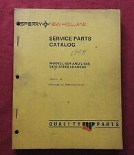 Original New Holland L 554 L 555 Skid Steer Loader Tractor Parts Manual
