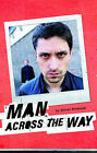 Man Across the Way: AND Magpie Park by Oliver Emanuel (Paperback, 2007)