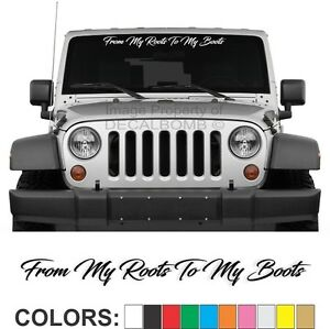From-My-Boots-To-My-Roots-034-Script-034-Windshield-Decal-Sticker-car-truck-rzr-cowboy