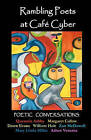 Rambling Poets at Cafe Cyber: Poetic Conversations by Zan McDowell (Paperback / softback, 2011)