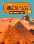 Collins Fascinating Facts - Amazing Places by HarperCollins Publishers (Paperback, 2016)