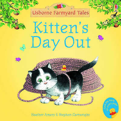 1 of 1 - Kitten's Day Out (Mini Farmyard Tales), Heather Amery, Very Good Book