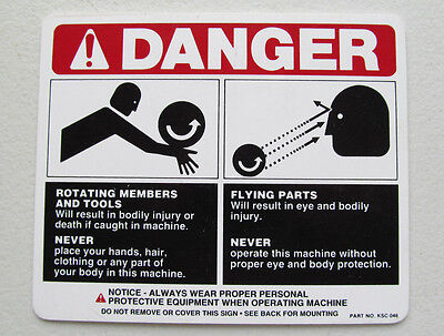 "Rotating Members /& Tools 5/"" x 6/"" Plastic KSC-046 DANGER SIGN Flying Parts"