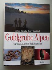 Goldgrube Alpen Sammler Sucher Schatzgräber 2002 Archäologie