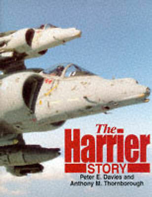 1 of 1 - THE HARRIER STORY. , Davies, Peter E. and Anthony M. Thornborough. , Used; Very