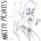 Martyr Privates von Martyr Privates (2014)