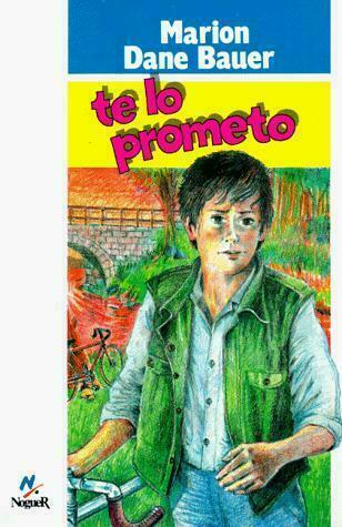Te Lo Prometo/on My Honor Spanish Edition Marion Dane Bauer