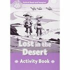 Oxford Read and Imagine: Level 4: Lost in the Desert Activity Book by Paul Shipton (Paperback, 2015)