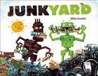 Junkyard by Mike Austin, Michael Austin (Hardback, 2013)