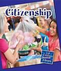 Citizenship by Lucia Raatma (Paperback / softback, 2013)