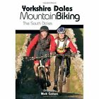 Yorkshire Dales Mountain Biking: The South Dales by Nick Cotton (Paperback, 2006)