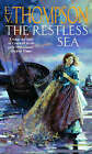 The Restless Sea by E. V. Thompson (Paperback, 2002)