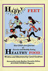 Happy Feet, Healthy Food: Your Child's First Journal of Exercise and Healthy Eating by Carol Goodrow (Hardback, 2004)