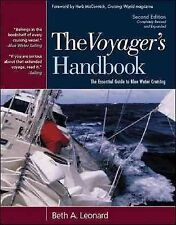 The Voyager's Handbook : The Essential Guide to Blue Water Cruising by Beth A. Leonard (2006, Hardcover)