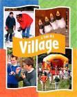 In the Village by Sally Hewitt (Hardback, 2004)