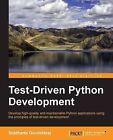 Test-Driven Python Development by Siddharta Govindaraj (Paperback, 2015)