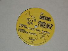 "THE CONTROL PHREAKZ let the music take control 12"" RECORD DJ VOLUME BREAKS RARE"