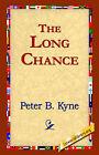 The Long Chance by Peter B. Kyne, Peter B Kyne (Paperback / softback, 2004)
