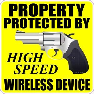 Property-Protected-By-High-Speed-Wireless-Device-Decal-Sticker-Home-Car-Auto-Gun