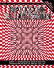 Optische Illusionen von Gareth Moore (2014, Gebundene Ausgabe)