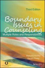 Boundary Issues in Counseling : Multiple Roles and Responsibilities by Barbara Herlihy and Gerald Corey (2014, Paperback)