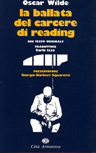 La ballata del carcere di reading/The ballad of reading gaol - Oscar Wilde