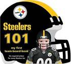 Pittsburgh Steelers 101 by Brad M Epstein (Board book, 2010)