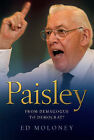 Paisley: From Demagogue to Democrat? by Ed Moloney (Paperback, 2008)