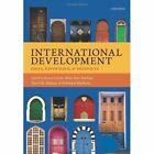 International Development: Ideas, Experience, and Prospects by Oxford University Press (Paperback, 2014)