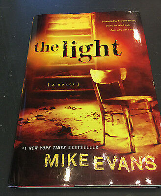 The Light, by Mike Evans - 2011 - Signed - Hardcover Book